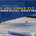 The Benefits of PVC and Single Ply Commercial Roofing