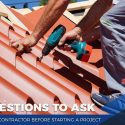 Questions to Ask Your Contractor Before Starting a Project